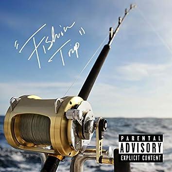 Fishin Trip