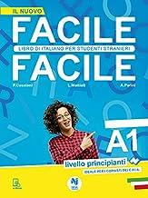Scaricare Libri Facile facile. Libro di italiano per studenti stranieri. A1 livello principianti. Ediz. per la scuola PDF