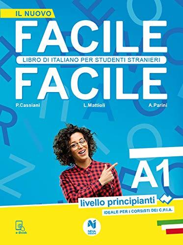 Facile facile. Libro di italiano per studenti stranieri. A1 livello principianti. Ediz. per la scuola