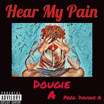 Hear My Pain