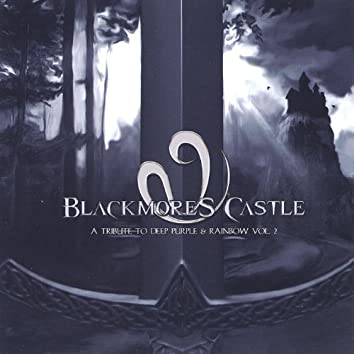 Blackmore's Castle - a Trbute to Deep Puprle and Rainbow Vol Ii