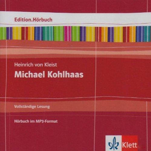 Heinrich von Kleist: Michael Kohlhaas: Hörbuch Klasse 10-13 (Edition.Hörbuch)