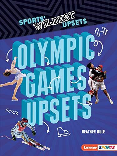 Olympic Games Upsets (Sports' Wildest Upsets (Lerner ™ Sports)) download ebooks PDF Books