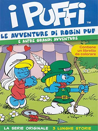 I Puffi - Le avventure di Robin Puf(+libretto da colorare)