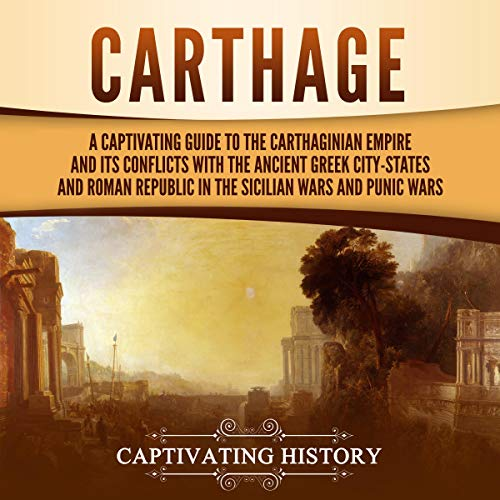 Carthage Audiobook By Captivating History cover art