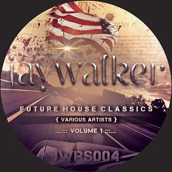 Future House Classics Vol. 1