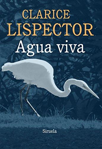 Agua viva (Biblioteca Clarice Lispector nº 3)