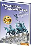 Stefanie Fischbach (Hrsg.): Deutschland, einig Vaterland. 60 Jahre: Eine Zeitreise gesamtdeutscher Geschichte von 1949 bis 2009