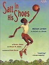 Salt in His Shoes: Michael Jordan in Pursuit of a Dream PDF
