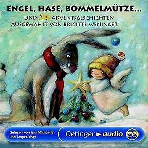 Engel, Hase, Bommelmütze... und 24 Adventsgeschichten (2 CD):...