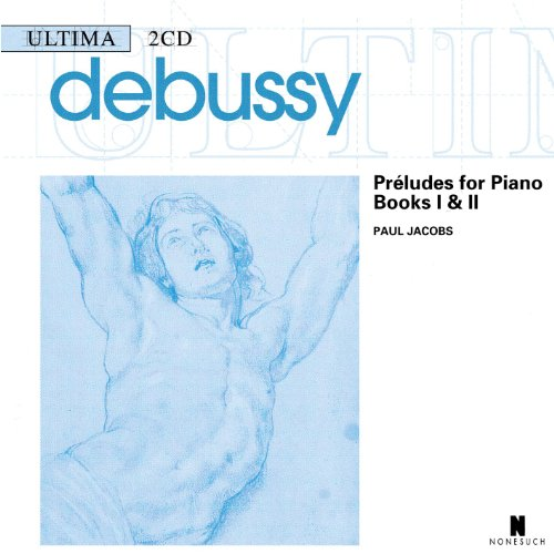 Debussy: Preludes for Piano, Books I & II