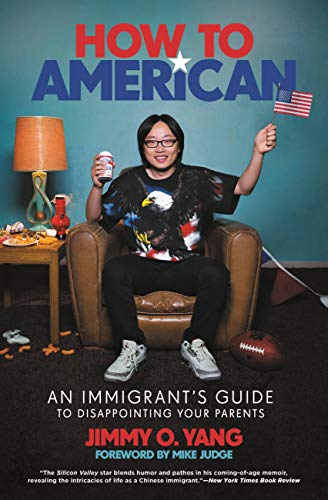 How to American: An Immigrant's Guide to Disappointing Your Parents (English Edition)