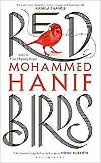 [By Mohammed Hanif ] Red Birds (Hardcover)【2018】by Mohammed Hanif (Author) (Hardcover)