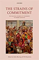 The Strains of Commitment: The Political Sources of Solidarity in Diverse Societies