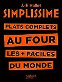 Simplissime - Plats complets au four - Plat complets au four les + faciles du monde - Format Kindle - 5,49 €