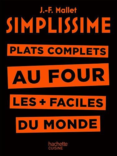 Simplissime - Plats complets au four: Plat complets au four les + faciles du monde