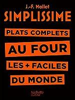 Simplissime - Plats complets au four - Plat complets au four les + faciles du monde de Jean-François Mallet