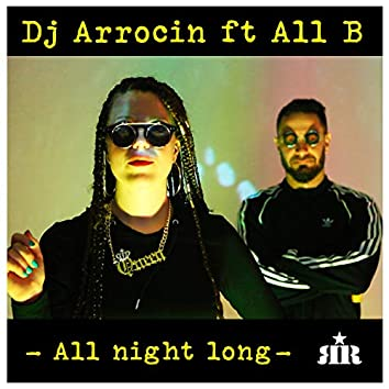 All Night Long (feat. All B)