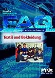 FAQ Textil und Bekleidung: Die 100 wichtigsten Fragen. Lehr-/Fachbuch - Fontaine