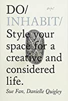 Do Inhabit: Style your space for a creative and considered life