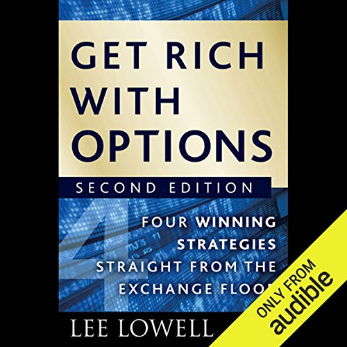Get Rich with Options: Four Winning Strategies Straight from the Exchange Floor, 2nd Edition Titelbild