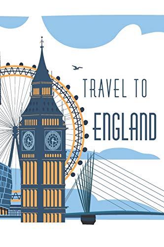 Travel to ENGLAND: Reisetagebuch England | Reise Notizbuch | Reise Notebook | Journal- Tagebuchseiten liniert | Stabiles Softcover glänzend | 6x9 Zoll - A5 mit 108 Seiten weiß