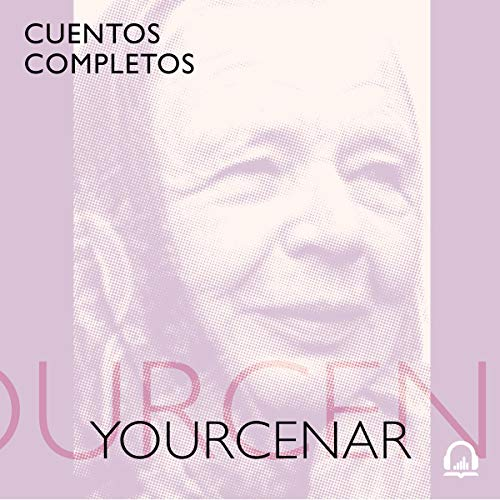 Cuentos completos [Complete Stories] audiobook cover art