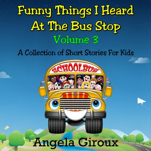 Couverture de Funny Things I Heard at the Bus Stop, Volume 3
