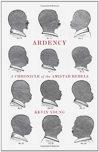 Image of Ardency: A Chronicle of the Amistad Rebels