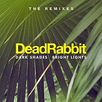 Dark Shades / Bright Lights - The Remixes