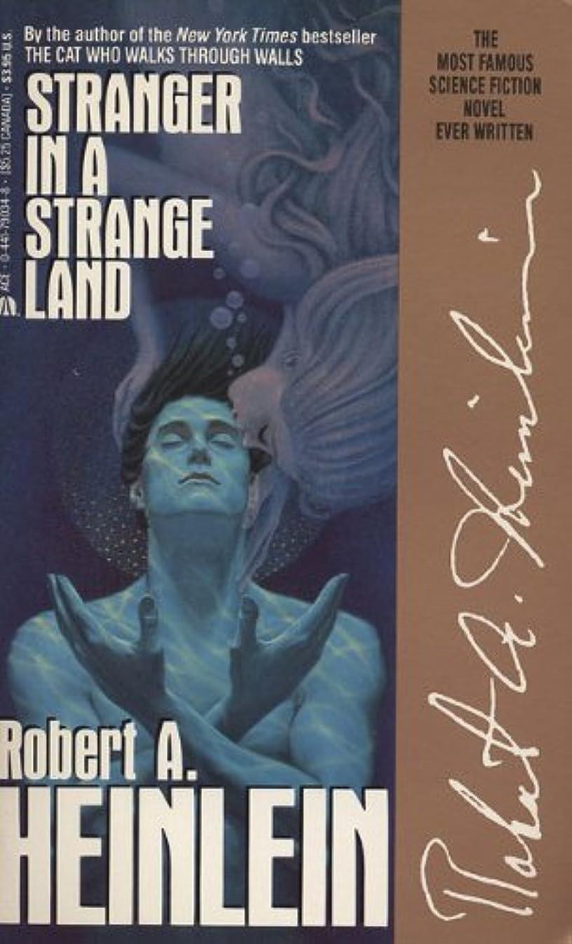 川敵かすれたStranger in a Strange Land