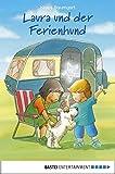 Laura und der Ferienhund (Lauras Stern - Erstleser 12)