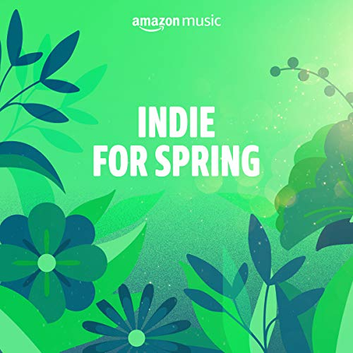 Indie for Spring