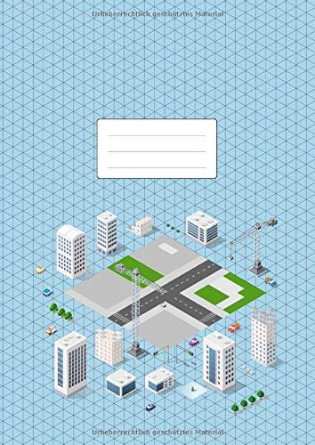 Isometrisch Zeichnen - Isometrieblock - DIN A4: Zeichenbuch mit Isometrie Papier | 100 Seiten | Dreieck 3D Matrix 1/4 Zoll Gleichseitig | Softcover Game Design