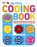 My First Coding Book: Packed with Flaps and Lots More to Help you