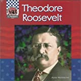 Theodore Roosevelt (United States Presidents)
