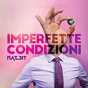 Imperfette condizioni