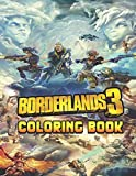 Borderlands Coloring Book: Ideal Gift for Kids and Adults On Next Christmas and New Year Eve or Any ...