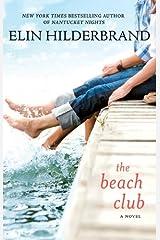 The Beach Club: A Novel Kindle Edition