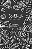Cocktail Recipe Journal: Let's drink Together Ingredients Organizer Blank Recipe Notebook (Beverages & Cocktails Book)