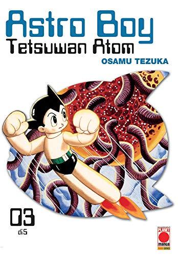 Astro Boy. Tetsuwan Atom (Vol. 3)