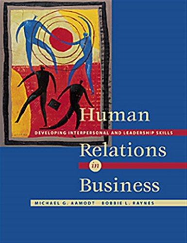 Human Relations in Business: Developing Interpersonal and Leadership Skills (with InfoTrac)