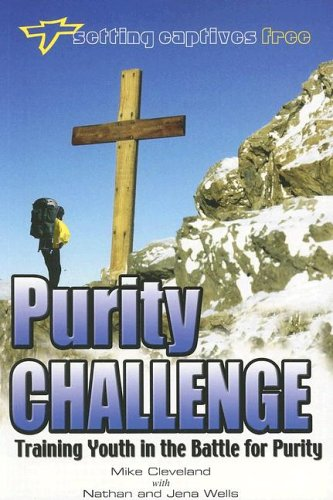Purity Challenge (Training Youth in the Battle for Purity)