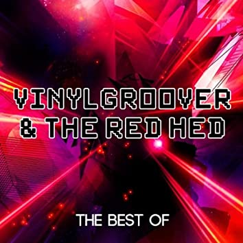 Best Of Vinylgroover & The Red Head