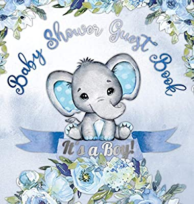It's a Boy! Baby Shower Guest Book: Cute elephant tiny baby boy, ribbon and flowers with letters watercolor blue theme hardback