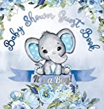 It's a Boy! Baby Shower Guest Book: Cute Elephant Tiny Baby Boy, Ribbon and Flowers With Letters Watercolor Blue Floral Theme Hardback