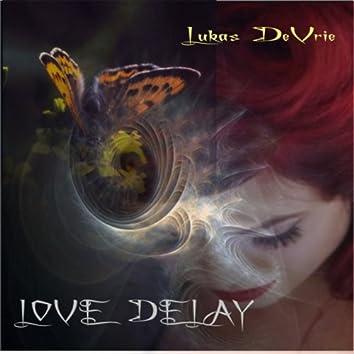 Love Delay
