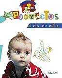 Los Bebés (Por Proyectos)