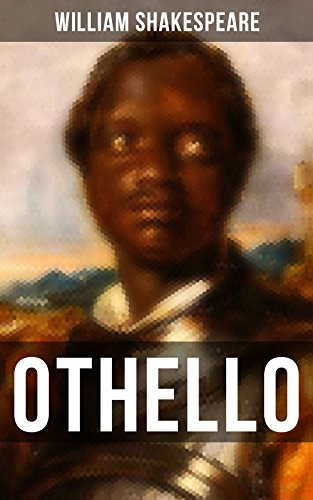 Othello: Including The Life of William Shakespeare (English Edition)