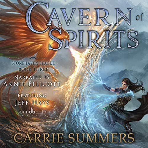 Cavern of Spirits: A LitRPG and GameLit Adventure      Stonehaven League, Book 3              By:                                                                                                                                 Carrie Summers                               Narrated by:                                                                                                                                 Annie Ellicott,                                                                                        Jeff Hays                      Length: 9 hrs and 36 mins     3 ratings     Overall 4.7